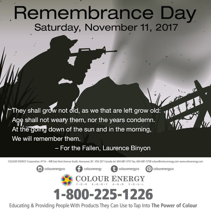 They shall grow not old, as we that are left grow old: Age shall not weary them, nor the years condemn. At the going down of the sun and in the morning, We will remember them. – For the Fallen, Laurence Binyon #colourenergy #remembranceday