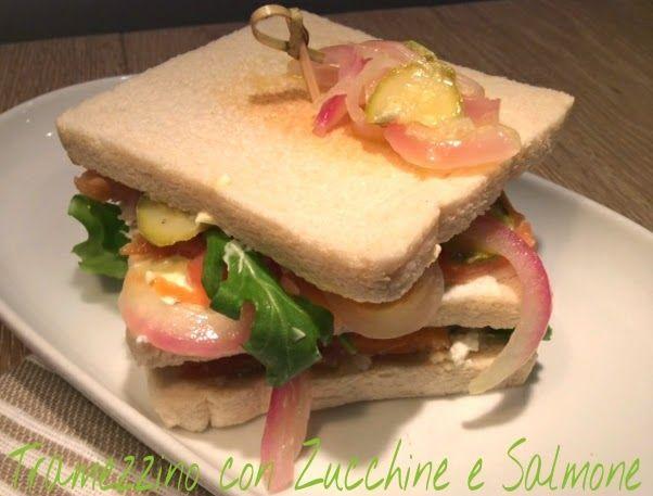 Cucinando tra le nuvole: Tramezzino con Zucchine e Salmone