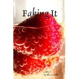 Faking It (Kindle Edition)By Elisa Lorello
