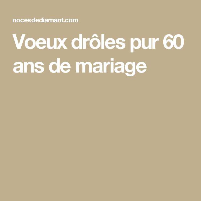 Voeux drôles pur 60 ans de mariage