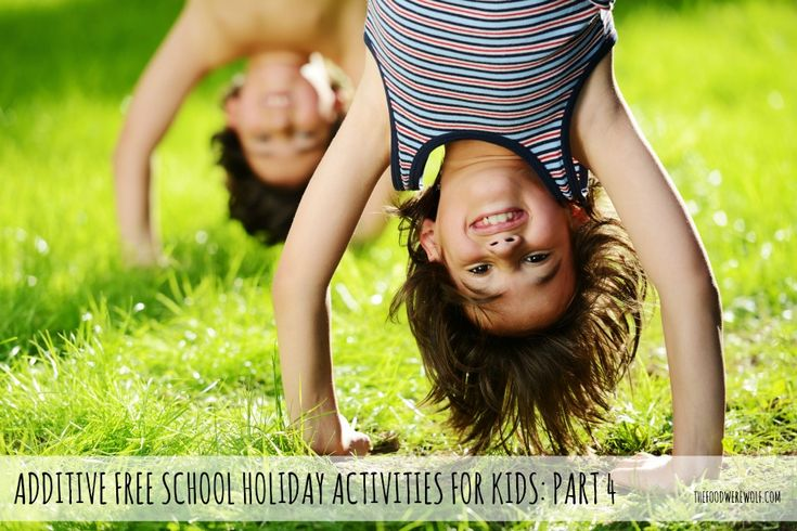 Additive free school holiday activities for kids  thefoodwerewolf.com #additivefree #holidays