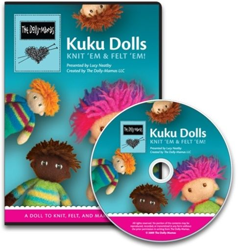 Kuku Dolls    The Dolly Mamas invite you to join Lucy Neatby as she shows you all you need to know to create your own KuKu Doll. Instructions include knitting, felting and finishing your doll. Whether you are new to knitting or experienced, this DVD will take you from toes to topknot! This disc also includes a basic pattern you can download. Enjoy!   (only available in disc format)