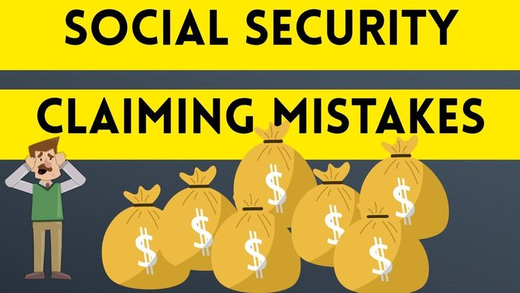 These Four Social Security Claiming Mistakes Could Cost You Tens of Thou...