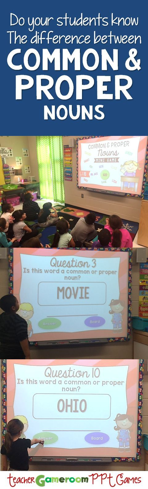 Identify common and proper nouns in the fun mini powerpoint game for smartboards.