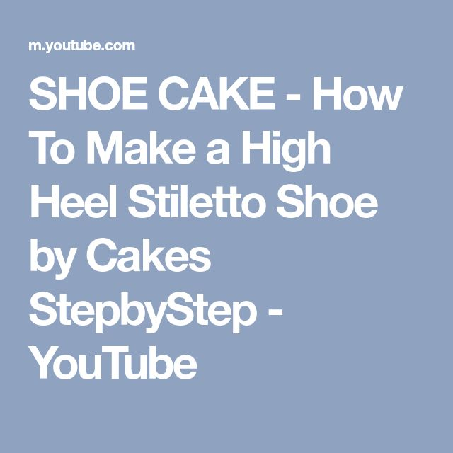 SHOE CAKE - How To Make a High Heel Stiletto Shoe by Cakes StepbyStep - YouTube