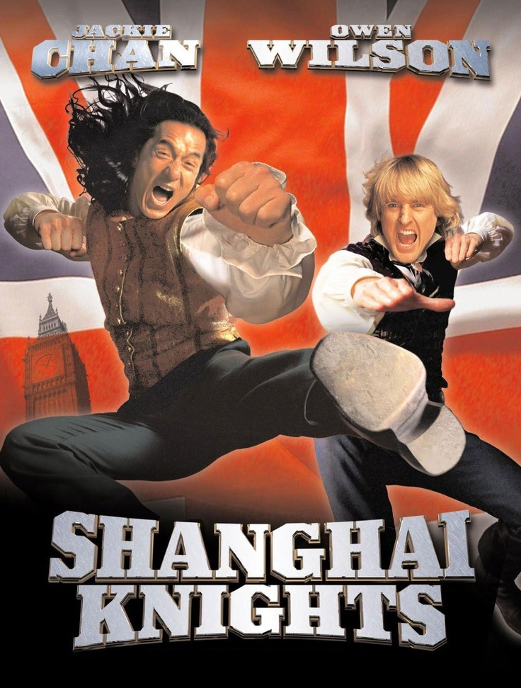 Shanghai Knights (2003). Jackie Chan, Owen Wilson. Action ...