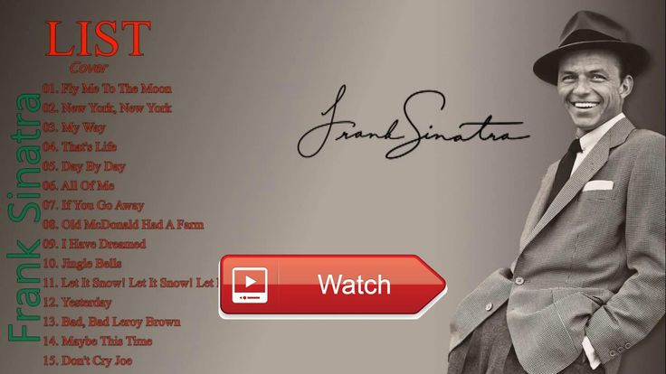 Frank Sinatra Best Songs All Time Best Of Frank Sinatra Playlist Music Popular  Frank Sinatra Best Songs All Time Best Of Frank Sinatra Playlist Music Popular