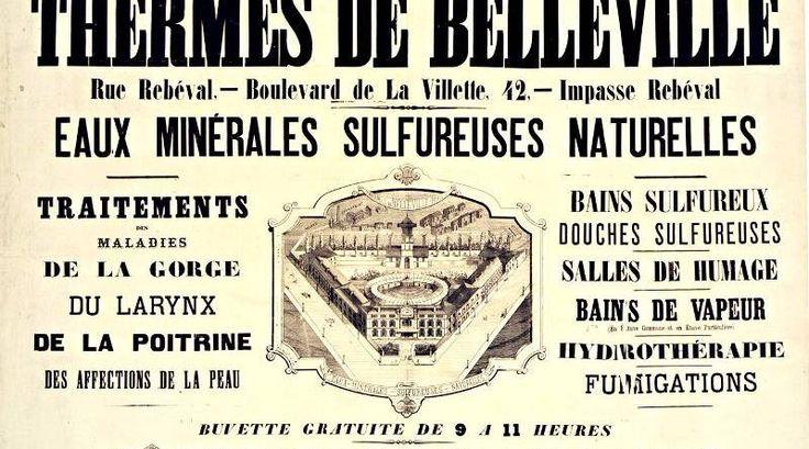 L'eau sulfureuse de Belleville fut captée, pour être utilisée, en traitement médical, à l'Hôpital Saint Louis.