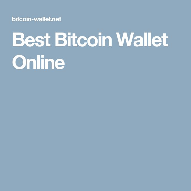 Best Bitcoin Wallet Online