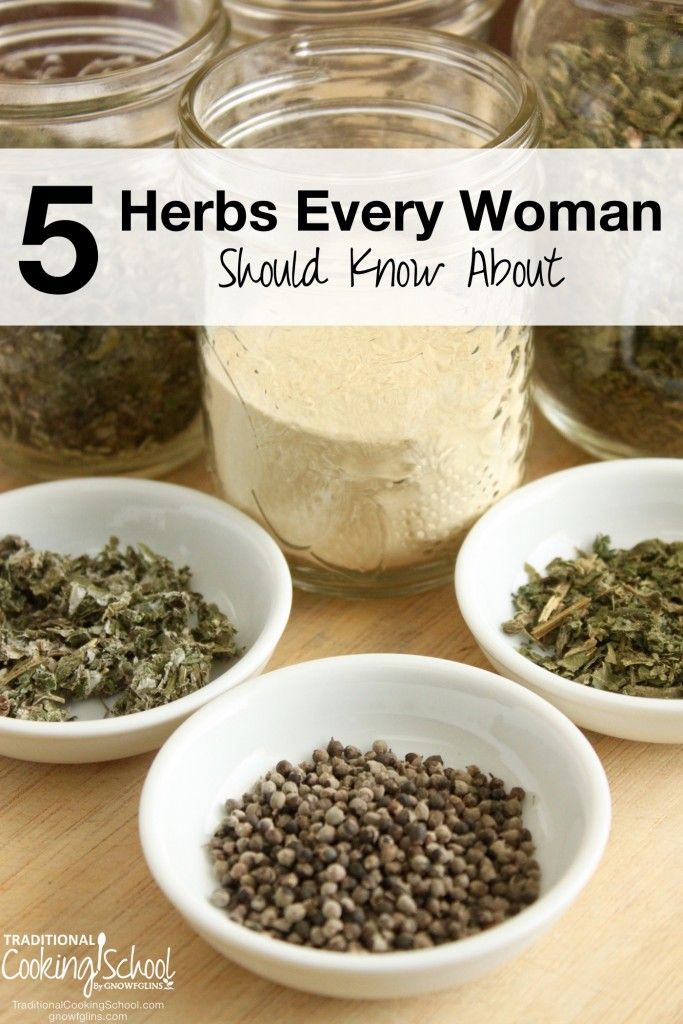 5 Herbs Every Woman Should Know About | Are you looking for freedom from PMS? Do you want to ease the effects of stress -- and age gracefully? How about something that will tone your skin and make you glow from the inside out? Here are 5 herbs for women that will do just that and more! | TraditionalCookingSchool.com