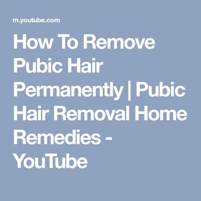 Best 25 Pubic Hair Removal Ideas On Pinterest Remove