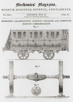 Henry Bessemer's air deflecting railway carriages and compound railway carriage-axles. Bessemer was of French Huguenot Descent