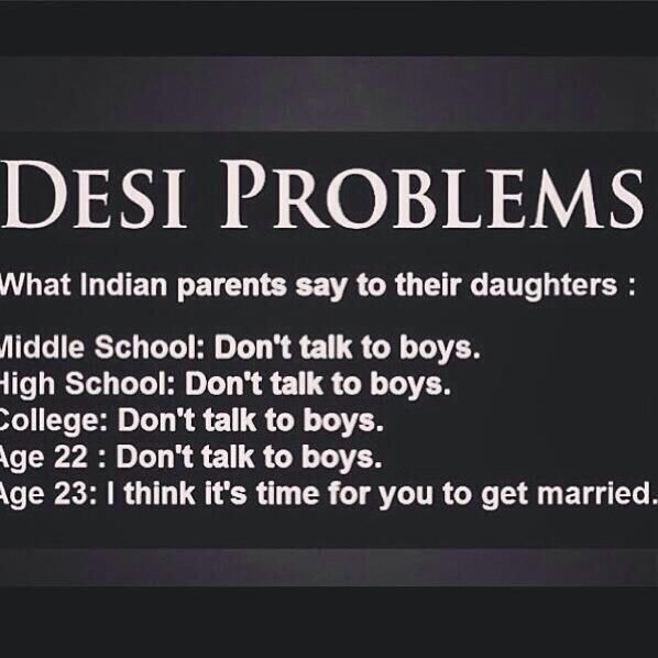 desi problems: boys are evil till you have to get married ...