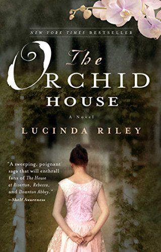 The Orchid House: A Novel by Lucinda Riley…