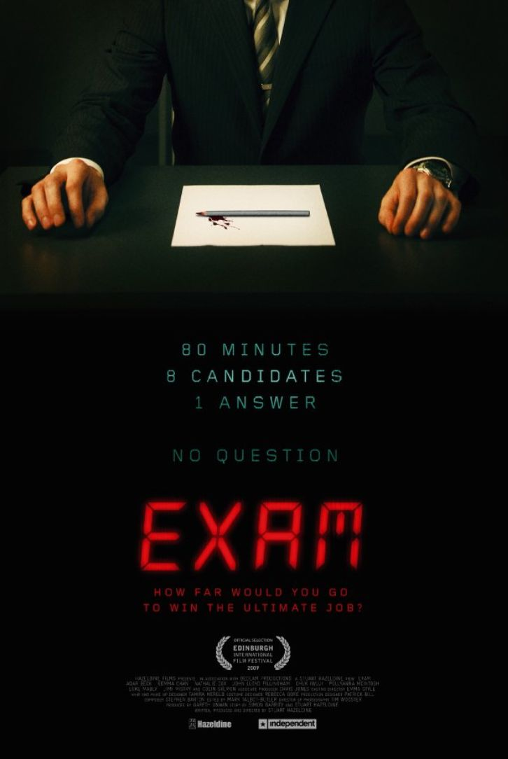 The final candidates for a highly desirable corporate job are locked together in an exam room and given a test so simple and confusing that tension begins to unravel. Director: Stuart Hazeldine Writers: Stuart Hazeldine, Simon Garrity (story) Stars: Adar Beck, Gemma Chan, Nathalie Cox http://www.imdb.com/title/tt1258197/
