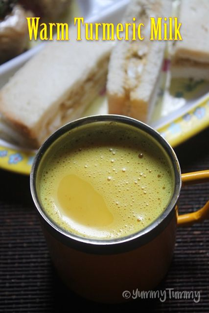 YUMMY TUMMY: Warm Turmeric Milk Recipe - Haldi Doodh Recipe - Manjal Paal Recipe