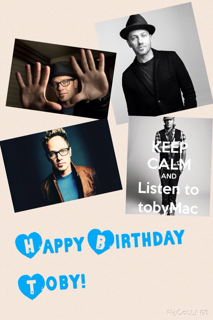 Happy Birthday Tobymac! Your music inspires, and gets me to thinking! Haha, I listen to you so much that I sing a song when I'm talking with someone like We all make mistake sometimes, my sister and brother get annoyed but I still do it!  I just love love love your music so much! Hope I get to meet you someday I really want too, your on my bucket list! Anyway I hope you have a fantastic day! Love ya!
