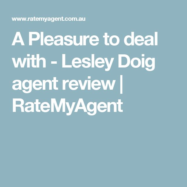 A Pleasure to deal with - Lesley Doig agent review | RateMyAgent
