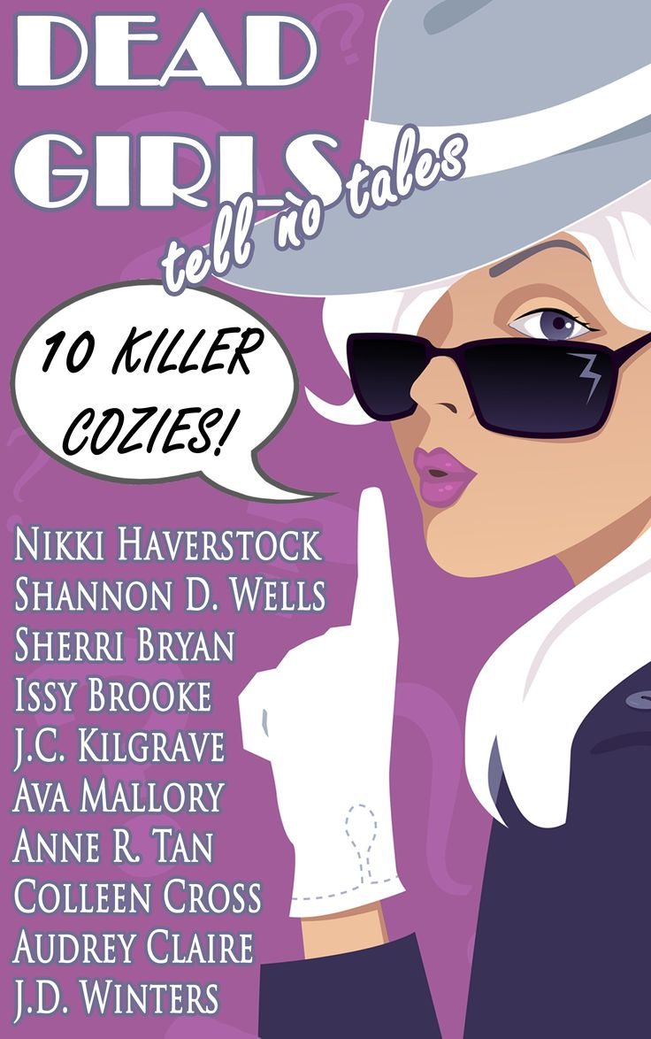 Spotlight: DEAD GIRLS TELL NO TALES - 10 Killer Cozies in a Single Box Set