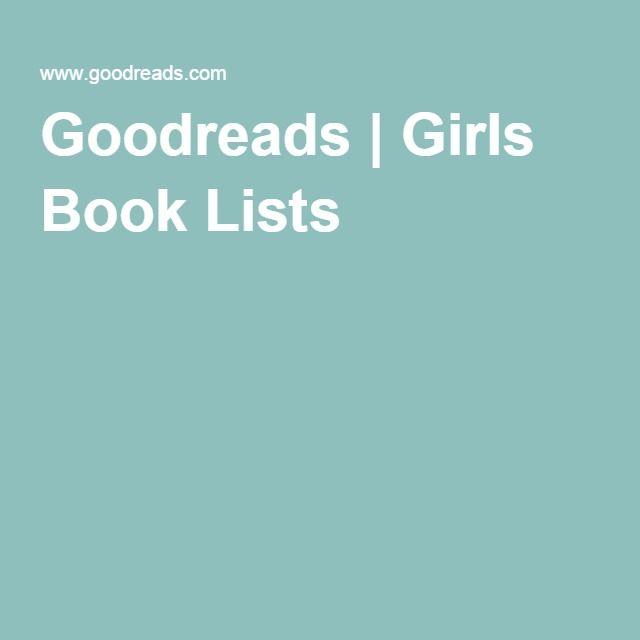 Goodreads | Girls Book Lists