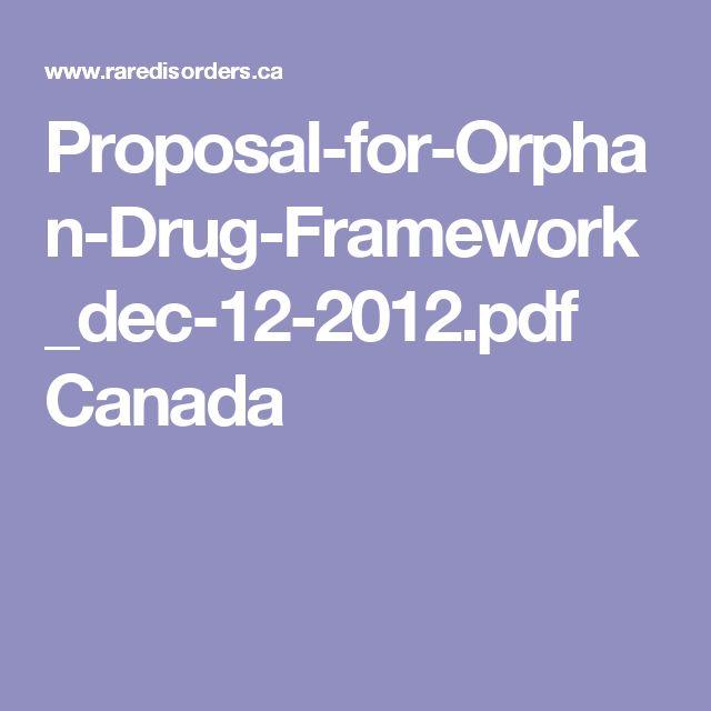 Proposal-for-Orphan-Drug-Framework_dec-12-2012.pdf Canada