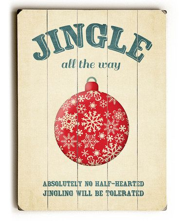 Another great find on #zulily! 'Jingle All the Way' Wall Sign #zulilyfinds