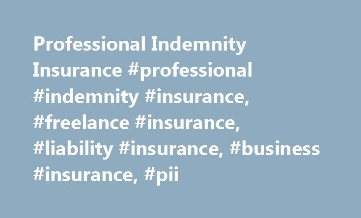 Professional Indemnity Insurance #professional #indemnity #insurance, #freelance #insurance, #liability #insurance, #business #insurance, #pii http://travels.remmont.com/professional-indemnity-insurance-professional-indemnity-insurance-freelance-insurance-liability-insurance-business-insurance-pii/  # Key Features Professional Indemnity Insurance A Freelancers Guide Why Choose FreelanceInsure? Because we are run by passionate people who really understand the needs of freelancers. We know…