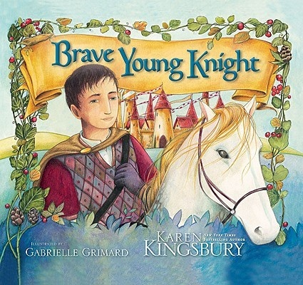 The Brave Young Knight: a picture book for boys ages 4-7.