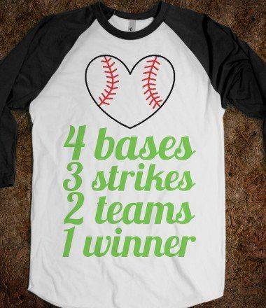 lilymae1028's save of 4 bases 3 strikes 2 teams 1 winner (baseball tee) on Wanelo