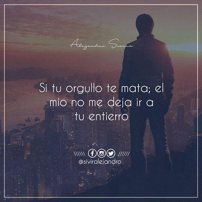 Frases Alejandro Sivira En Imágenes