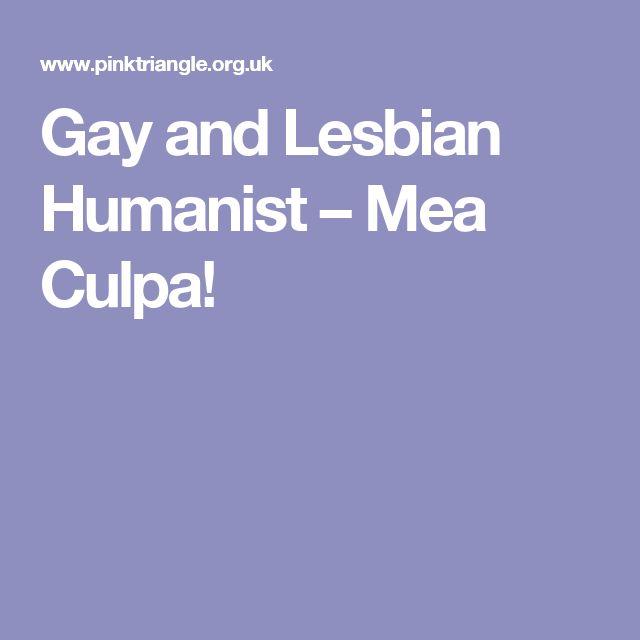 Gay and Lesbian Humanist – Mea Culpa!