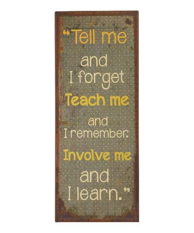 Another great find on #zulily! 'Tell Me Teach Me' Sign #zulilyfinds