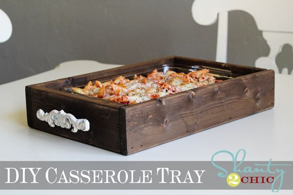 Casserole Dish tray..homemade. Love!
