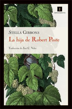 La hija de Robert Poste / Stella Gibbons ; traducción de José C. Vales http://fama.us.es/record=b2130289~S5*spi