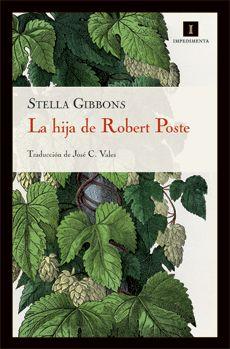 La hija de Robert Poste - Stella Gibbons