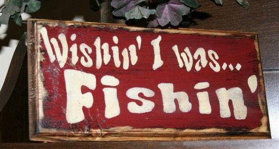 Rustic Fishing Signs | ... Wishin I was Fishin - Wooden Fishing Sign - Rustic and Country on Etsy