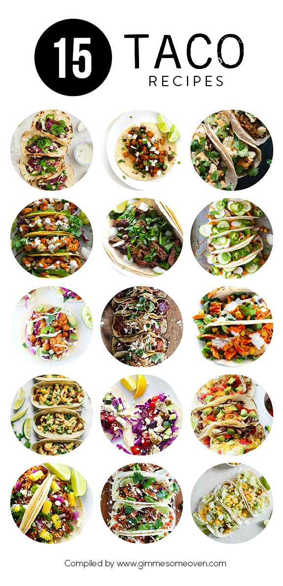 A delicious collection of 15 taco recipes from food bloggers | gimmesomeoven.com                                                                                                                                                                                 Plus