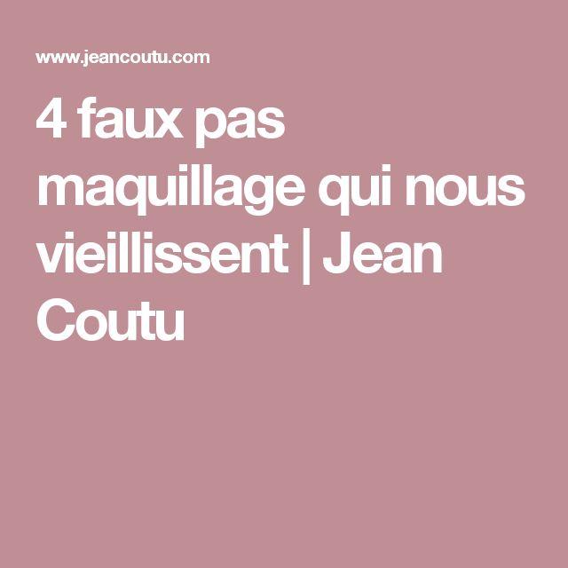 4 faux pas maquillage qui nous vieillissent | Jean Coutu