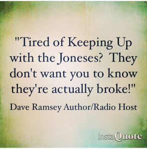 That's no lie! I think of Dave Ramsey every time I get a crazy look for saying I'm trying to pay a vehicle off! Debt free is the only way to be!