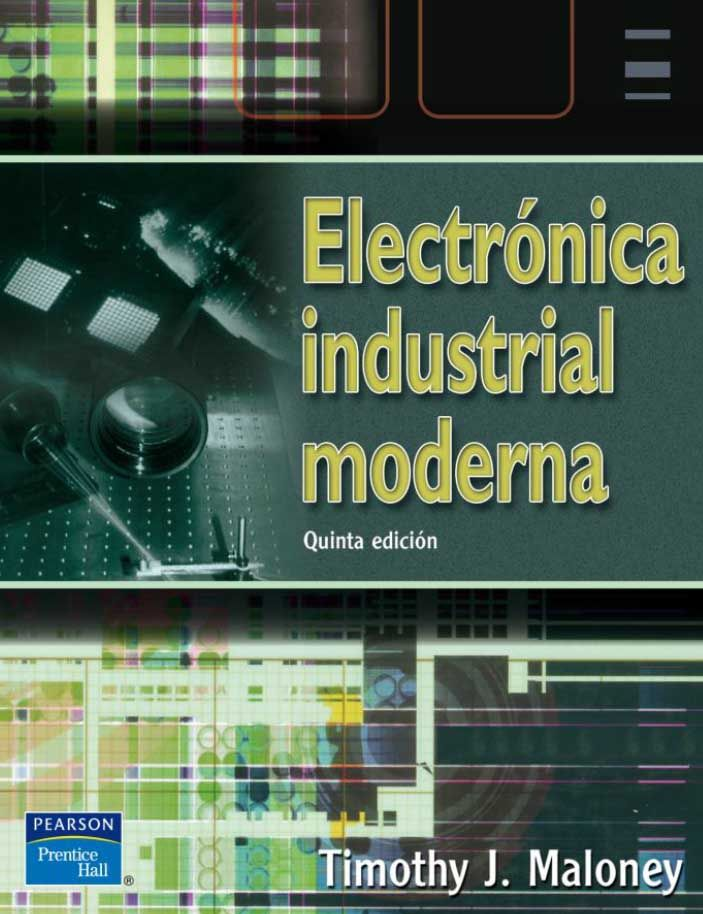 28 best electrnica y electrotecnia images on pinterest electrnica industrial moderna 5 ed autor timothy j maloney editorial pearson edicin fandeluxe Gallery