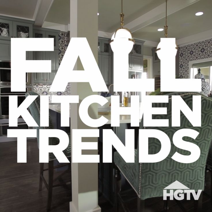 Fall Kitchen Design Trends We Love…