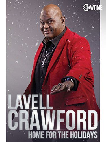 #HomeEntertainment Lavell Crawford: Home for the Holidays