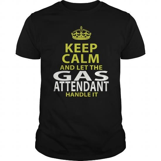 GAS ATTENDANT - keep calmp gas #attendant #- #keep #calmp #Sunfrog #SunfrogTshirts #Sunfrogshirts #shirts #tshirt #hoodie #sweatshirt #fashion #style