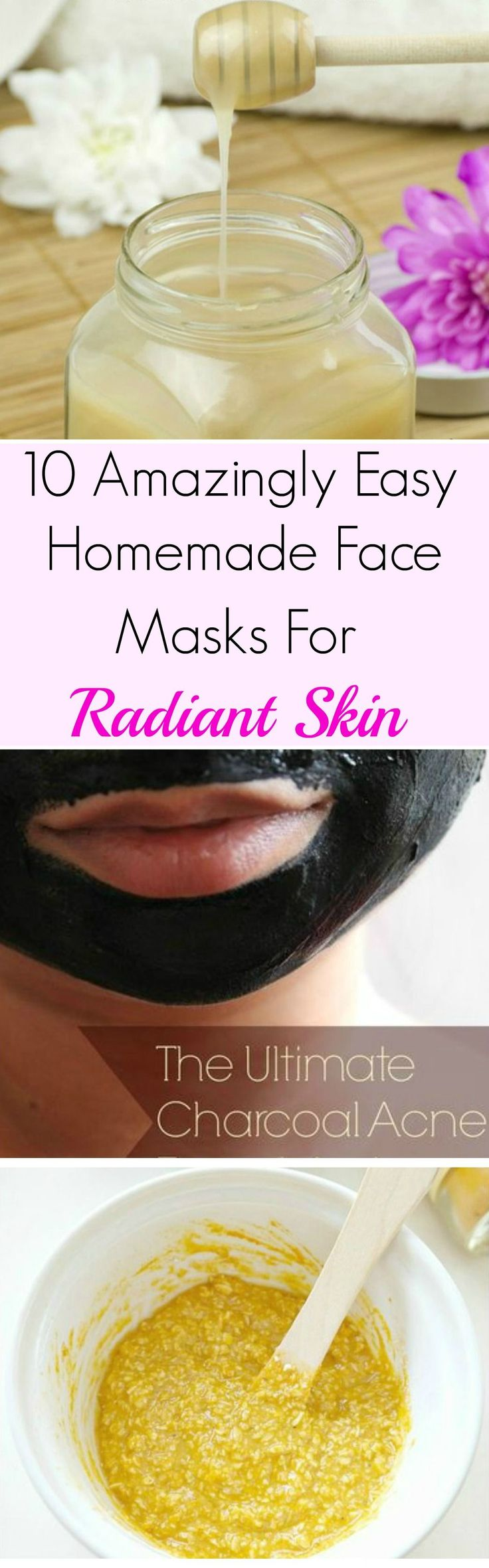 10 Amazingly Easy Homemade Face Masks For Radiant Skin. Wonderful list of DIY face masks. These are extremely simple to make to make and are great for your skin. Honey, turmeric, charcoal, coconut oil, and cinnamon are among the wonderful ingredients in these masks