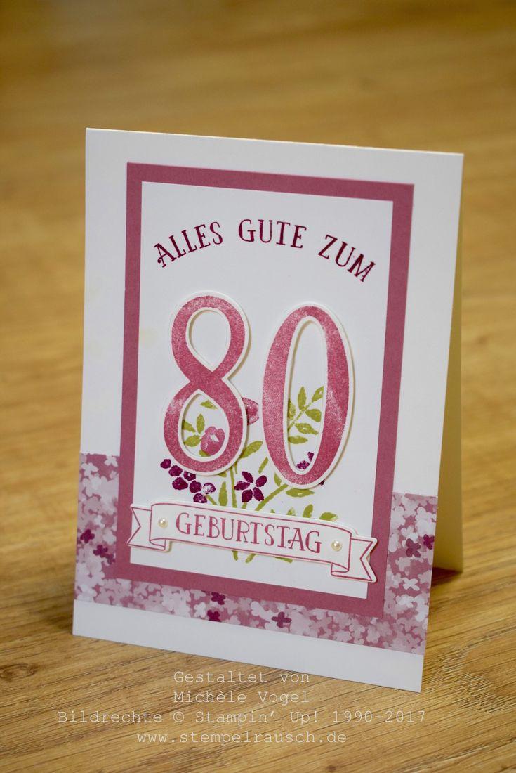 Glückwunschkarte zum 80. Geburtstag. Mit Stampin' Up! Produkten ganz individuelle und persönliche Geburtstagskarten basteln. www.stempelrausch.de