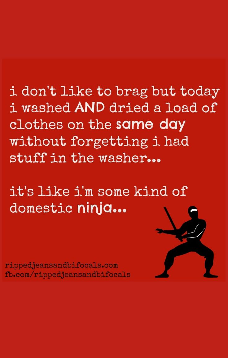 All over the world, people are high fiving themselves silly because they managed to get a load of clothes washed and dried on the same day. As well they should.  Mom humor funny quotes memes mom blogs 