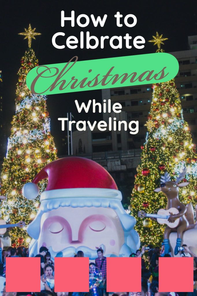 How to Celebrate Christmas While Traveling Humble and