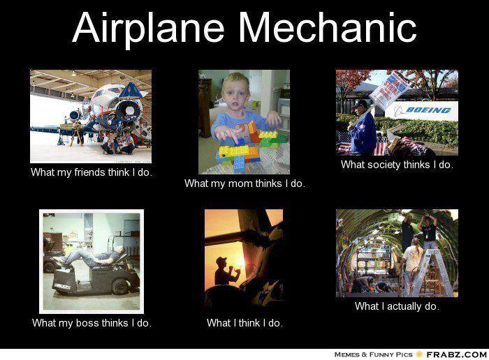 c67430e8cbdf79ca54176d1344a13012 aviation mechanic aviation humor 10 best aircraft mechanic images on pinterest aviation mechanic,Airplane Mechanic Funny Memes