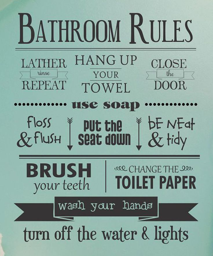 Best 25 bathroom rules ideas on pinterest for Rules of good bathroom design