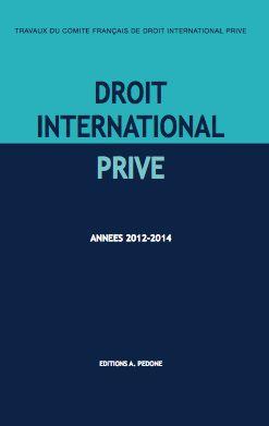 Droit international privé.. Travaux du Comité  Francais de Droit International Privé